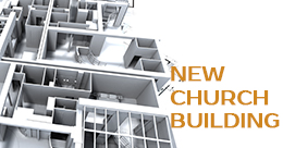 NEW CHURCH BUILDING