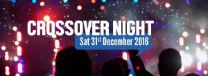 Crossover Night – Saturday, 31 December 2016