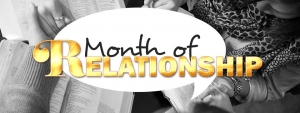 July & August 2016 - Month of Relationship