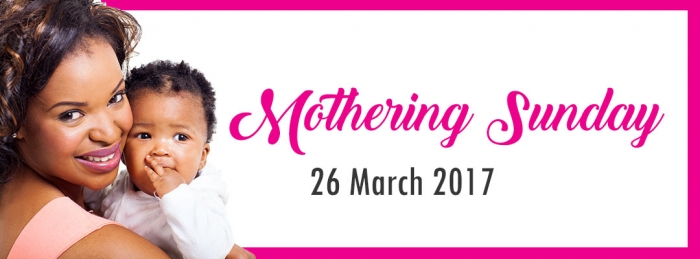 Mothering Sunday: 26 March 2017