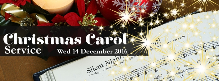 Christmas Carol Service: Wednesday, 14 December 2016